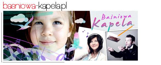 Piosenki dla dzieci - Baśniowa Kapela