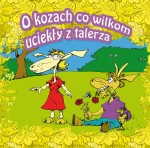 O kozach co wilkom uciekły z talerza (album mp3)